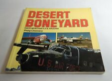 DESERT BONEYARD: DAVIS MONTHAN AIR FORCE BASE ARIZONA BY PHILIP CHINNERY PB 1987