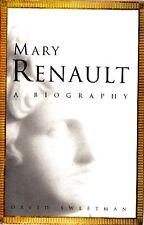 SWEETMAN David - Mary Renault. A biography