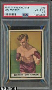 1951 Topps Ringside Boxing #49 Bob Murphy PSA 4.5 VG-EX+