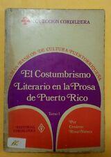 El Costumbrismo Literario en la Prosa de Puerto Rico por  Cesareo Rosa Nieves