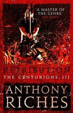 Retribution: THE CENTURIONS III Por Anthony Riches 19/04/18