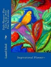Daily Planner~ Plus Grey Scale 2014 Fine Art Calendar by Laurel Sobol (2013,...