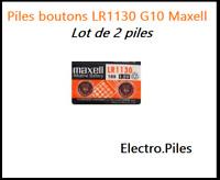 Lot de 2 Piles bouton LR1130 G10 de marque MAXELL, livraison rapide et gratuite