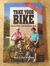 Take Your Bike : Family Rides in the Rochester (NY) Area (2003) *FREE SHIPPING*