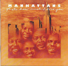 The Manhattans – That's How Much I Love You.  new cd in seal  incl. bonustracks