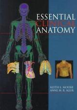 Essential Clinical Anatomy Moore, Keith L., Agur, Anne M. R., Moore, Marion, Yu