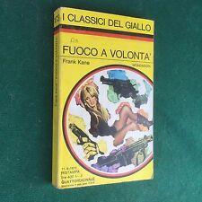 Frank KANE - FUOCO A VOLONTA' Giallo Mondadori Classici n.173 (1973) Libro