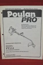 POULAN PRO PT114 WEED WACKER OPERATORS MANUAL STRING TRIMMER