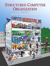 Structured Computer Organization by Andrew S. Tanenbaum, Todd Austin...