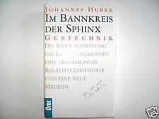 IM BANNKREIS DER SPHINX JOHANNES HUBER GENTECHNIK GENE MEDIZIN GEN ORAC BUCH