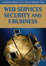 Web Services Security and E-Business by G. Radhamani and G. S. V Radha...