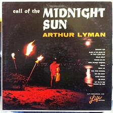 Arthur Lyman Group - Call Of The Midnight Sun LP VG+ L-1024 Exotica 1965 Record