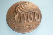 grande médaille en cuivre l'autoroute  paris Rhin Rhône 1000 KM 1987