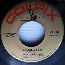 THE SKYLINERS I'll Close My Eyes / Door is still open COLPIX Doo Wop VOCAL mg601