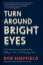 TURN AROUND BRIGHT EYES (9780062207630) - ROB SHEFFIELD (PAPERBACK) NEW