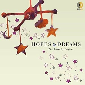 Hopes and Dreams: The Lullaby Project [CD]