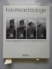 Industriearchäologie Nord-, Ost-, Südtirol und Vorarlberg (- Industrie Archäolog