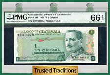 TT PK 59b 1974-76 GUATEMALA 1 QUETZAL PMG 66 EPQ GEM POP ONE FINEST KNOWN!