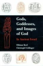 Gods, Goddesses, and Images of God : In Ancient Israel by Othmar Keel (1998,...