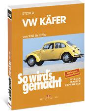 So wirds gemacht (Band 16)   VW Käfer 9/60 bis 12/86