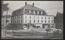 1907 POSTCARD HILLSBOROUGH BRIDGE NH/NEW HAMPSHIRE OPERA HOUSE & STORE FRONTS