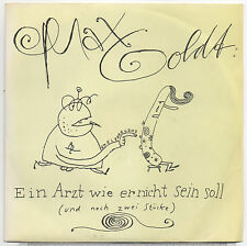 """7"""" MAX GOLDT - Ein Arzt wie er nicht sein soll  1990"""