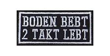Boden bebt 2 Takt lebt Biker Heavy Rocker Patch Aufnäher Kutte Motorrad Badge