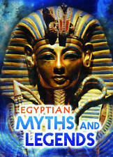 Egyptian Myths and Legends (Ignite: All About Myths)-ExLibrary
