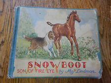 Lindman, Maj.  Snowboot, Son of Fire Eye, SCARCE, ILLUSTRATED,1956
