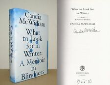 Candia McWilliam - What to Look for in Winter - Signed - 1st/1st