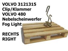 VOLVO 3121315 Clip/Klammer Nebelscheinwerfer/Fog Light (R)  Volvo 480 1Stk./Pcs.