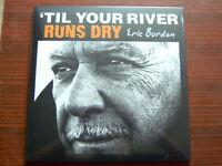 Eric Burdon 'Til Your River Runs Dry -LP (Animals)  2013 NEW-OVP