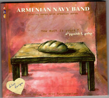 HOW MUCH IS YOURS? The Armenian Navy Band Arto Tunçboyacıyan 2005 CD Album