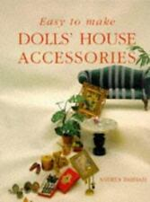 NEW - Easy to Make Dolls' House Accessories by Barham, Andrea