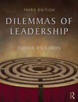 Dilemmas of Leadership by Rickards, Tudor (University of Manchester, UK) (Paperb