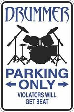 "*Aluminum* Drummer Parking Only 8""x12"" Metal Novelty Sign  S276"