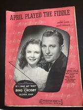 If I Had My Way 1940 April Played The Fiddle Movie Sheet Music