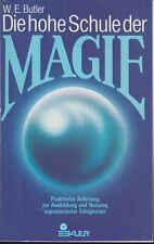 Die hohe Schule der Magie, Anleitung & Ausbildung W.E. Butler, 1979 RAR