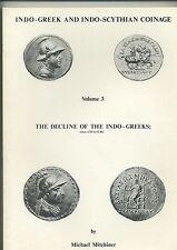 INDO-GRECI E MONETAZIONE INDO-scitico volume 3