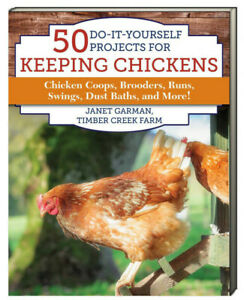 50 Do-It-Yourself Projects for Keeping Chickens coops...Janet Garman (Paperback)