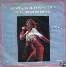 ANDREA TRUE CONNECTION N.Y. YOU GOT ME DANCING 45 GIRI