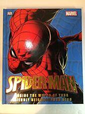 Spider-Man: Inside the World of Your Friendly Neighborhood Hero by Matthew K