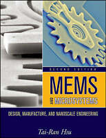 MEMS and Microsystems. Design, Manufacture, and Nanoscale Engineering by Hsu, Ta