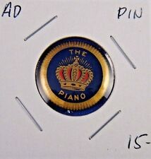 The Crown Piano Geo. P. Bent Advertising Pin Pinback Button 3/4""
