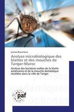Analyse Microbiologique des Blattes et des Mouches de Tanger-Maroc by...