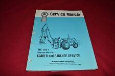 International Harvester Loaders & Backhoes Dealer's Service Shop Manual SHPA