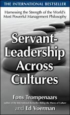 Servant-Leadership Across Cultures: Harnessing the Strengths of the World's Most