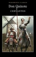 Wordsworth classics: Don Quixote by Miguel de Cervantes (Paperback) Great Value