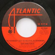 Soul 45 Sam And Dave - Everybody Got To Believe In Somebody / If I Didin'T Have