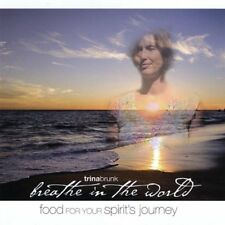 Breathe in the World ~ Trina Brunk CD NEW Sealed